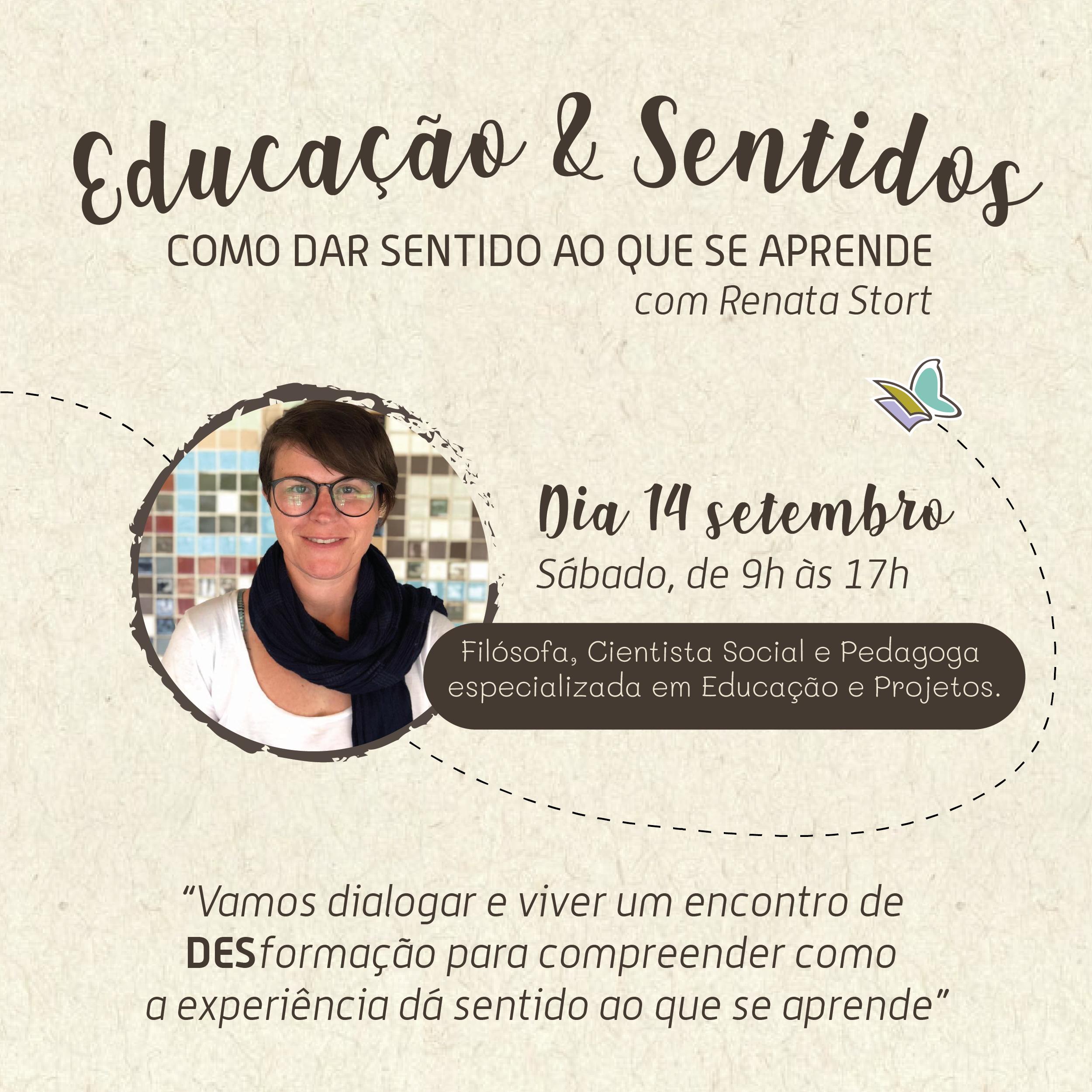 Educação & Sentidos - Como dar sentido ao que se aprende