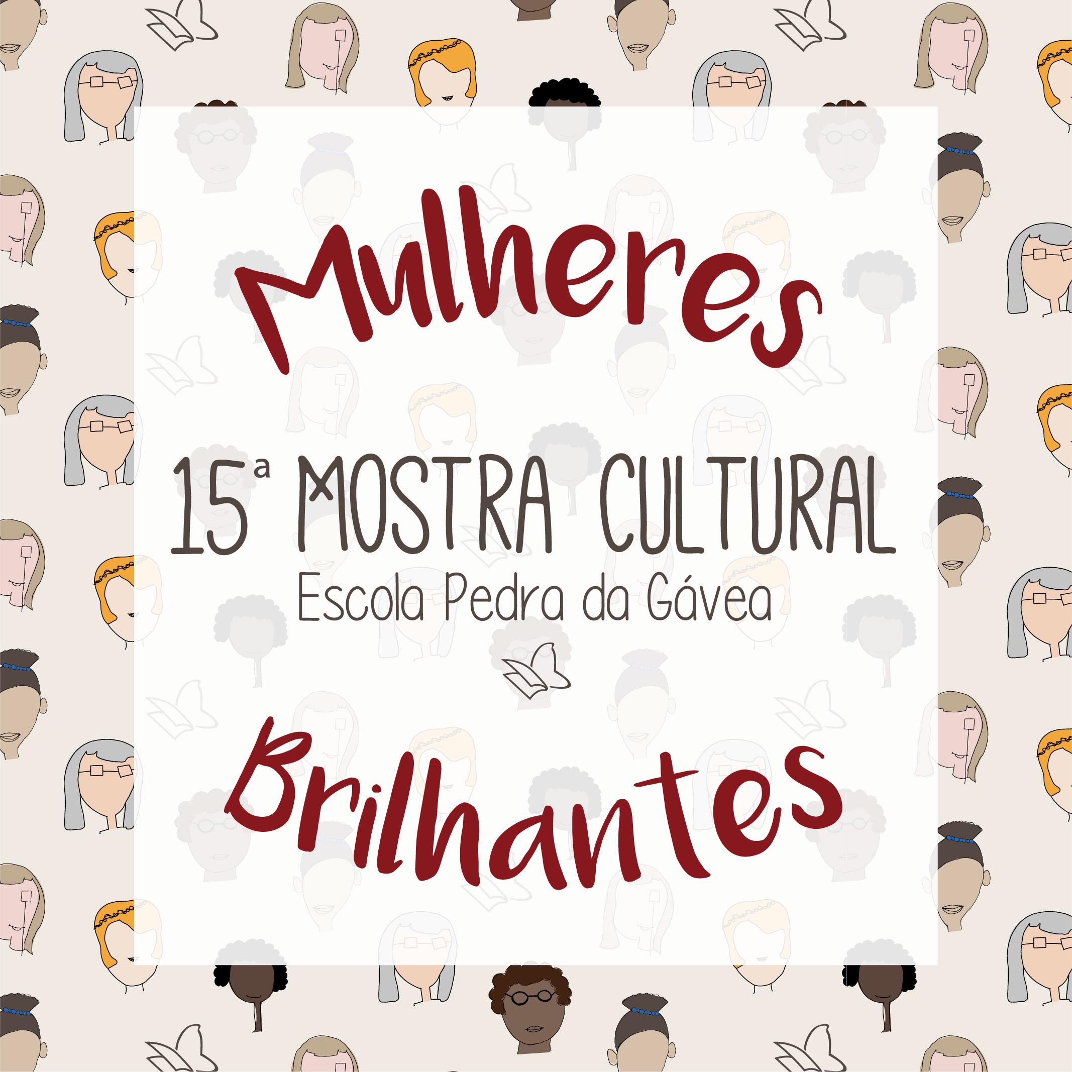 Mostra Cultural - Mulheres Brilhantes